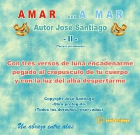AMAR ...A MAR -II- (Terceto encadenado) * Autor José Santiago