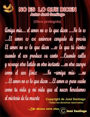 NO ES LO QUE DICEN... autor José Santiago