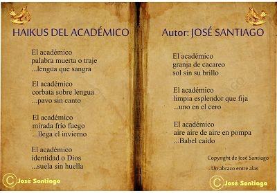 HAIKUS DEL ACADÉMICO autor José Santiago