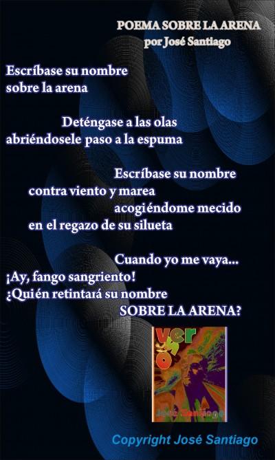POEMA SOBRE LA ARENA * Autor José Santiago